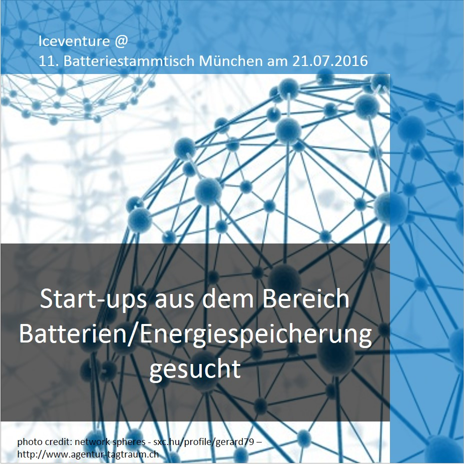 Start up Batterien Energiespeicher gesucht Consulting